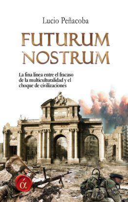 Futurum Nostrum Lucio Peñacoba ediciones Lacre