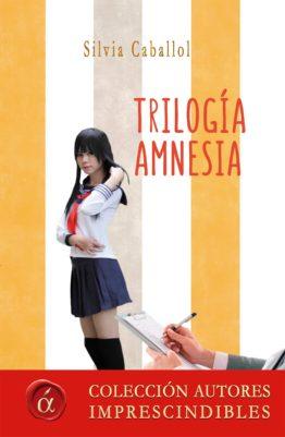 Trilogía amnesia silvia caballol