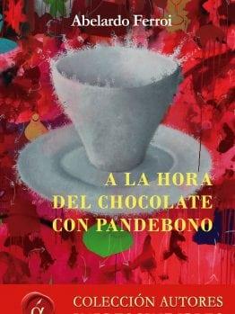 A la hora del chocolate con Pandebono Aberlardo Ferroi