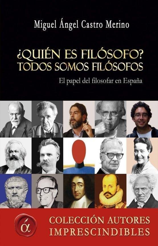 ¿Quién es filósofo? Todos somos filósofos