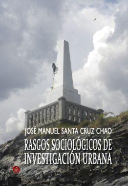 RASGOS SOCIOLÓGICOS DE INVESTIGACIÓN URBANA