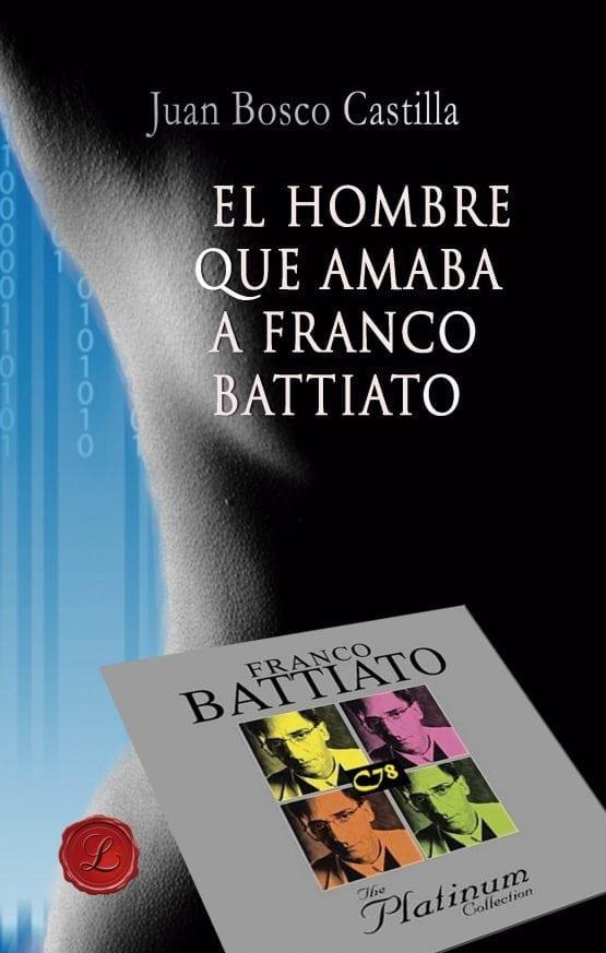 El hombre que amaba a Franco Battiato
