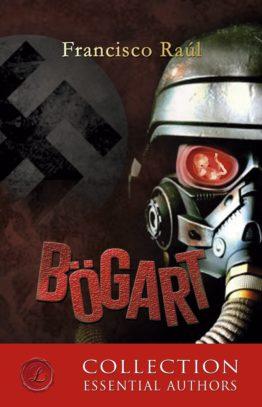 Bögart, de Francisco Raúl, Ediciones Lacre