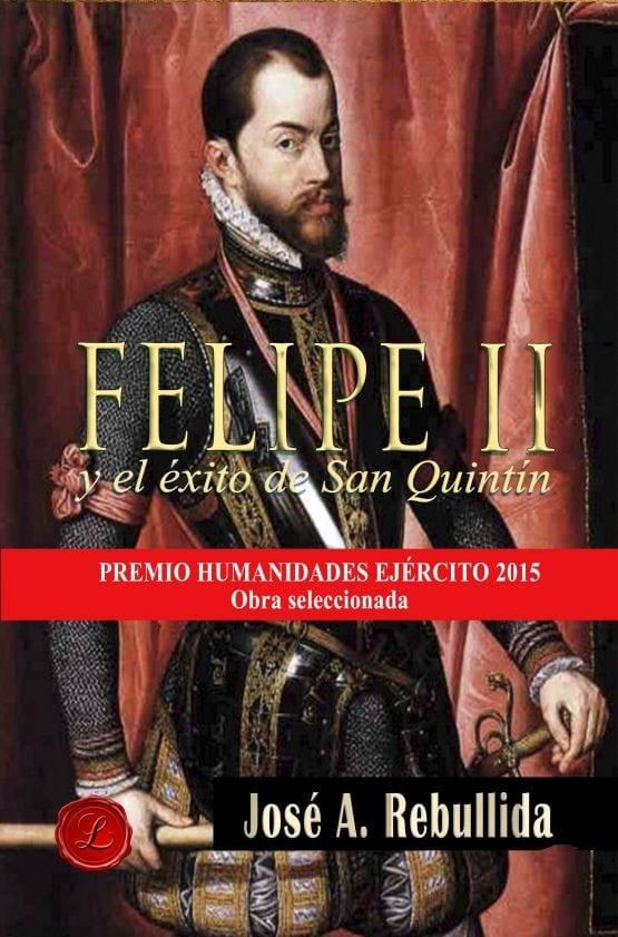 Felipe II y el éxito de san quintin