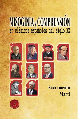 Portada Misoginia y Comprensión en clásicos españoles del siglo XX